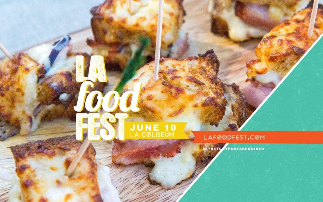8th Annual L.A. Food Fest Returns to Downtown Los Angeles