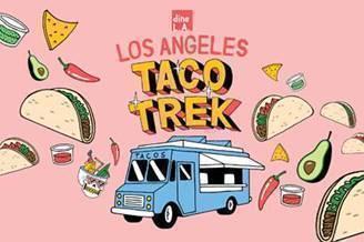 Dine L.A. Taco Trek Oct 4 – Oct 31