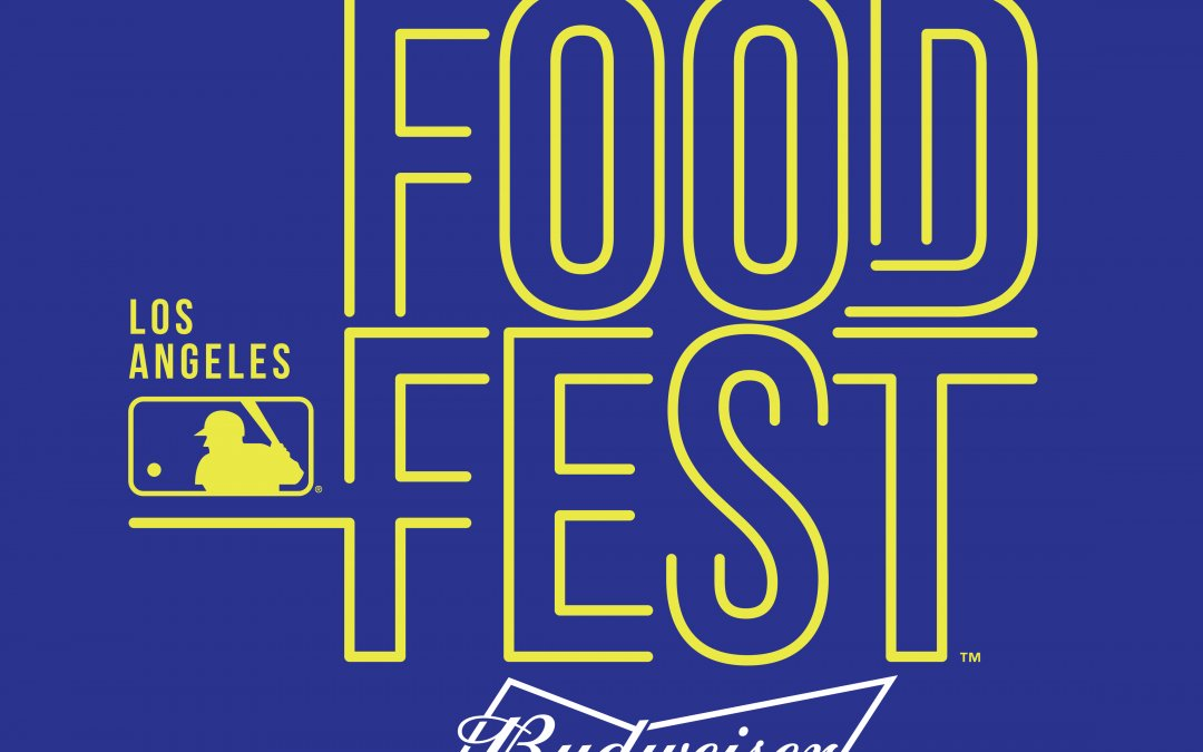 MLB FoodFest Presented By Budweiser Comes To Los Angeles