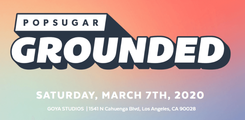 Join POPSUGAR in L.A. for GROUNDED, An All Day Fitness & Wellness Event to Kick Off International Women's Day