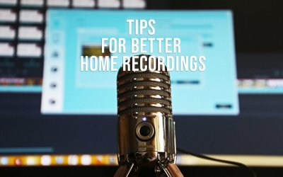 TIPS for Better HOME Recordings